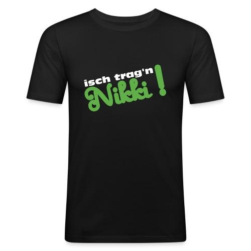 isch trag'n Nikki ! - Men's Slim Fit T-Shirt
