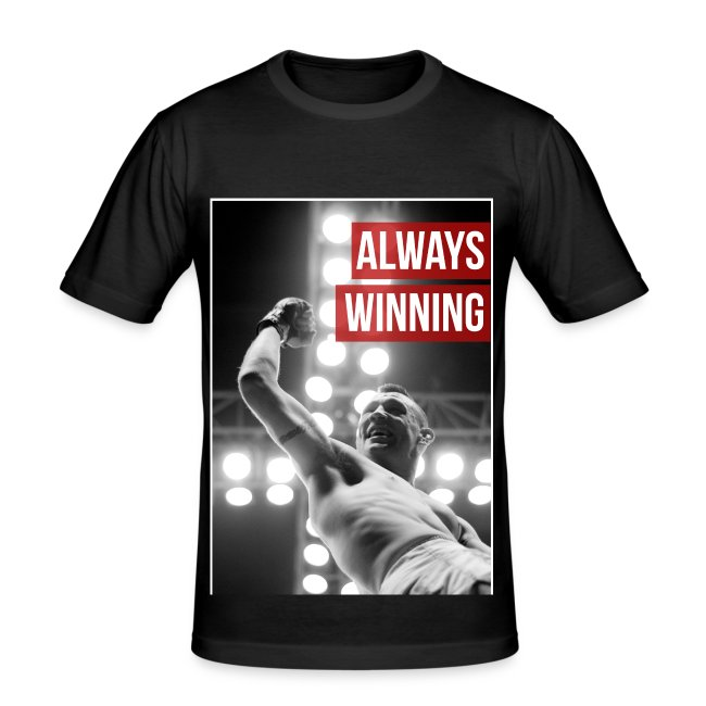 Mens Slim fit T shirt - Always Winning