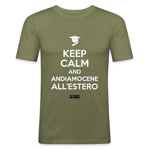 Keep calm and andiamocene all'estero - Maglietta aderente da uomo