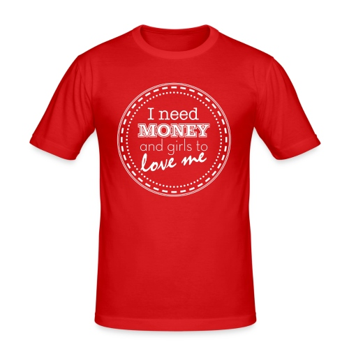 I need money (blanc) - T-shirt près du corps Homme