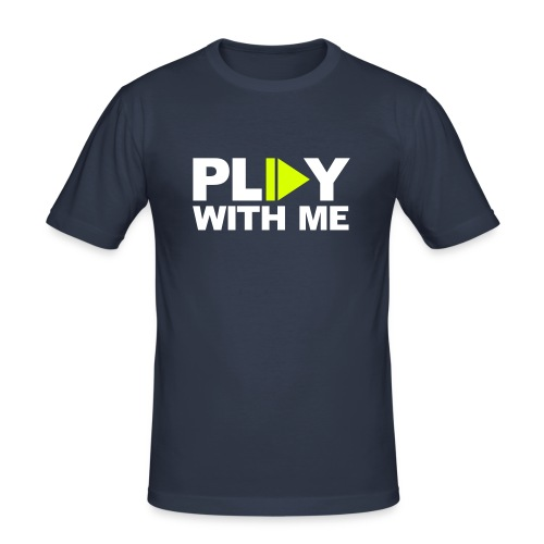 Play with me - Männer Slim Fit T-Shirt