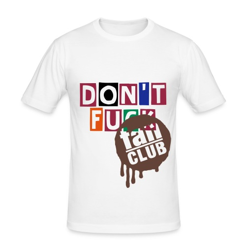 Don't F*ck FANCLUB - Men's Slim Fit T-Shirt
