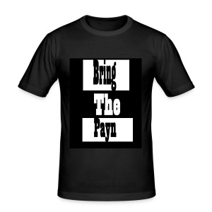 T-Shirt Bring the Payn - Men's Slim Fit T-Shirt