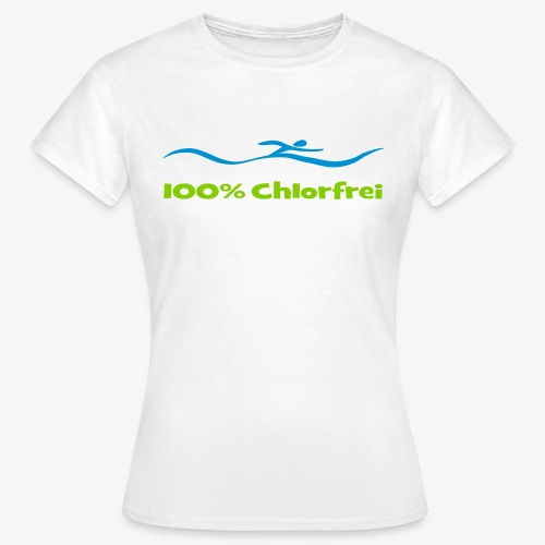 100 % Chlorfrei - Frauen T-Shirt
