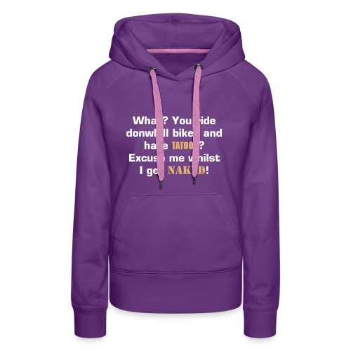 Getting Naked - Women's Premium Hoodie