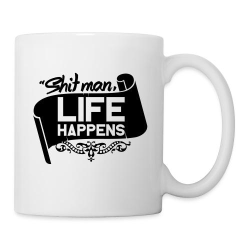 Life Happens (White Mug) - Mug
