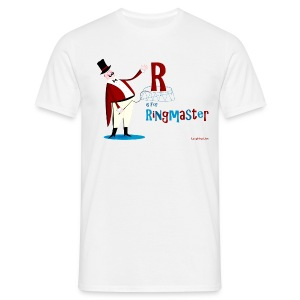 R is for Ringmaster Men's T - Men's T-Shirt