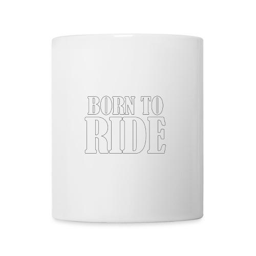 Tasse Born to ride - Mug blanc