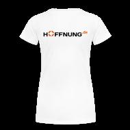 T-Shirts ~ Frauen Premium T-Shirt ~ Hoffnung.de T-Shirt Frauen