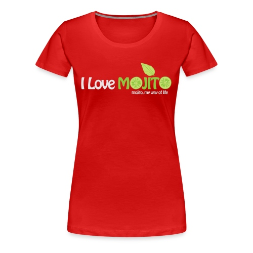 I LOVE MOJITO - Modèle Femme Rouge - T-shirt Premium Femme