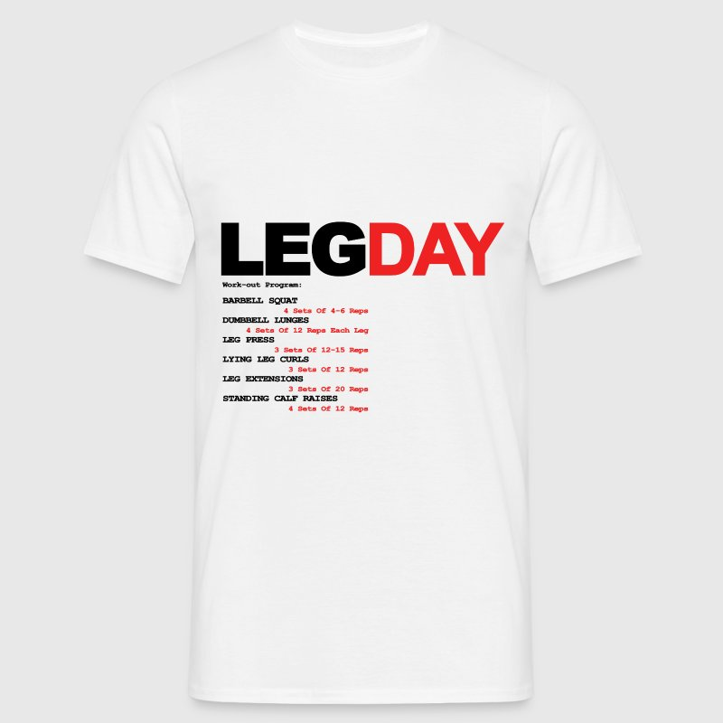 Leg Day T-Shirts - Men's T-Shirt