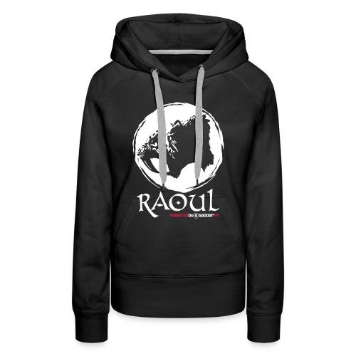 Raoul Hoodie Female - Women's Premium Hoodie