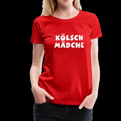 Kölsch Mädche met Ö un Ä (Weiß) S-3XL T-Shirt - Frauen Premium T-Shirt