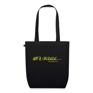 Got A Ukulele Bag For Life - EarthPositive Tote Bag
