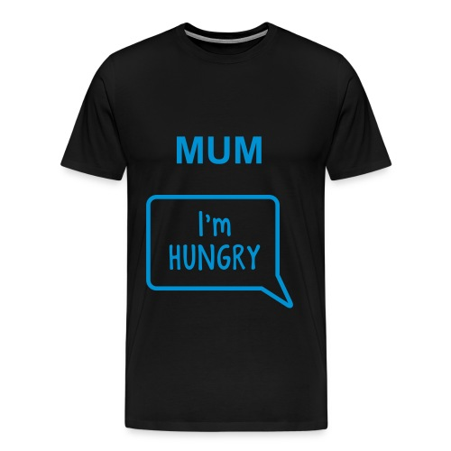 I'm Hungry - Men's Premium T-Shirt