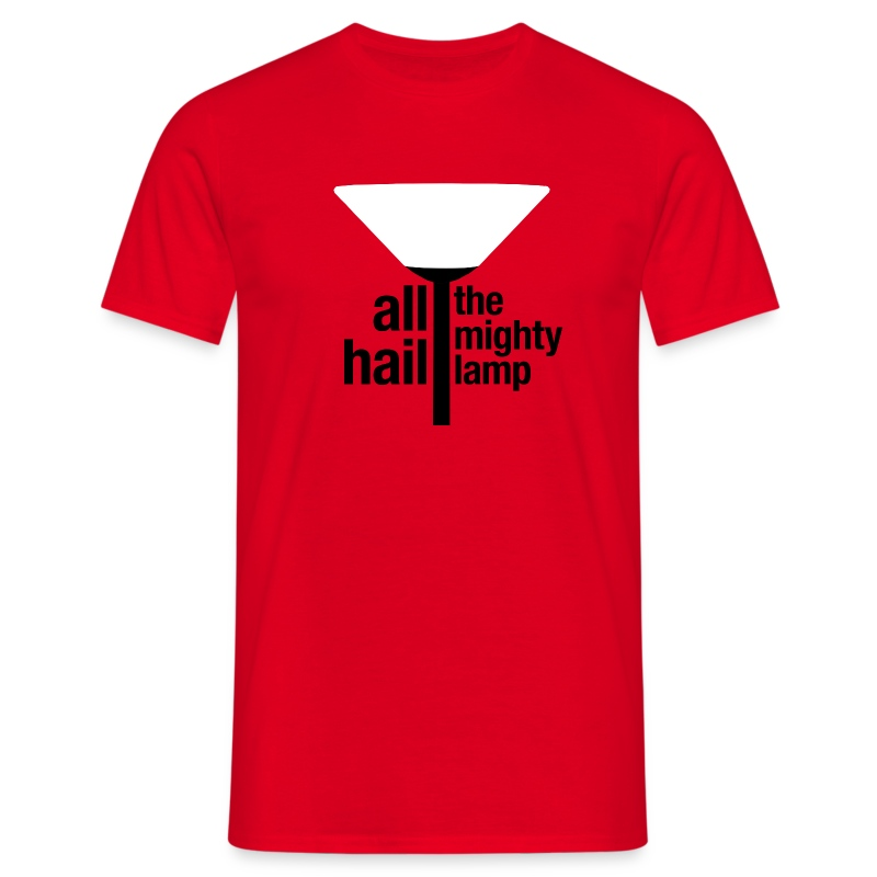 All Hail The Mighty Lamp (Men's) - Men's T-Shirt