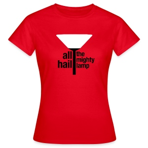 All Hail The Mighty Lamp (Women's) - Women's T-Shirt