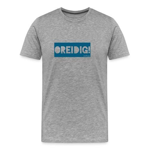 Oreidig! - Männer Premium T-Shirt