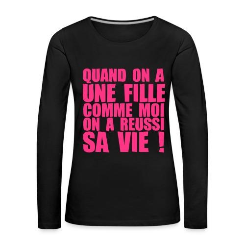 QUAND.. - T-shirt manches longues Premium Femme