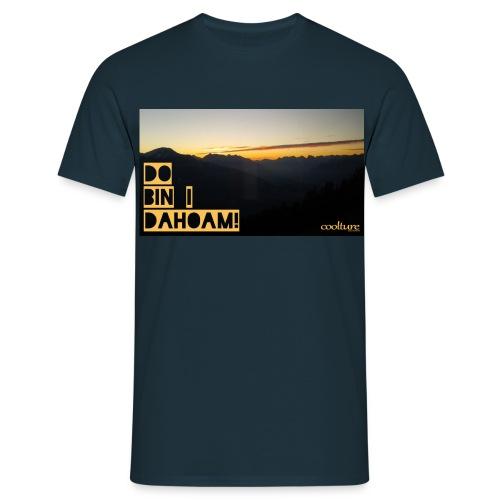 Do bin i dahoam! Alpen - Männer T-Shirt