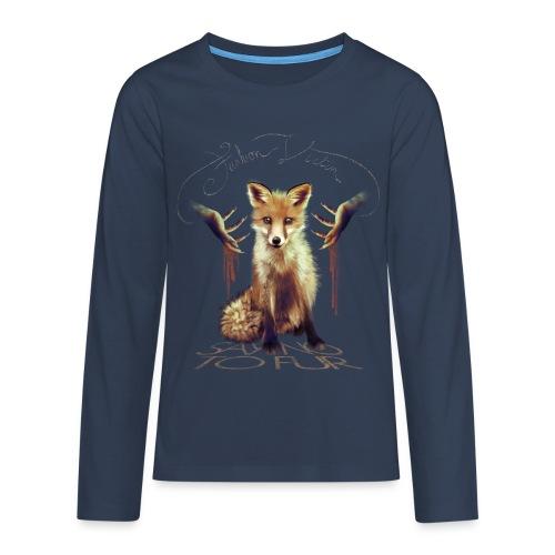 Anti Fur II - T-shirt manches longues Premium Ado