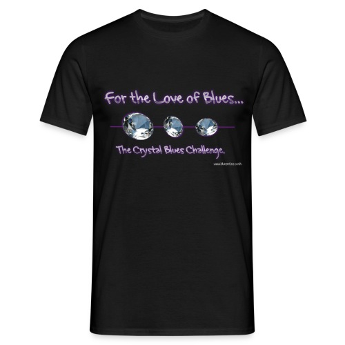 For the love of Crystal Blues - Men's T-Shirt