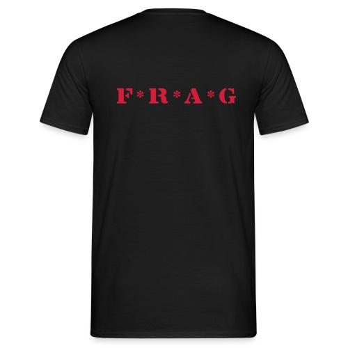 FRAG-Shirt *hinten* - Männer T-Shirt