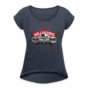 The Helldozers Hotrod - Frauen T-Shirt mit gerollten Ärmeln