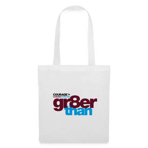 Courage gr8er than Tote Bag - Tote Bag