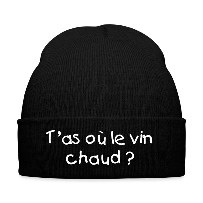 T'as où le vin chaud ?