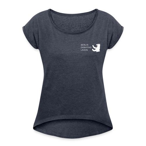 T - white logo - Frauen T-Shirt mit gerollten Ärmeln