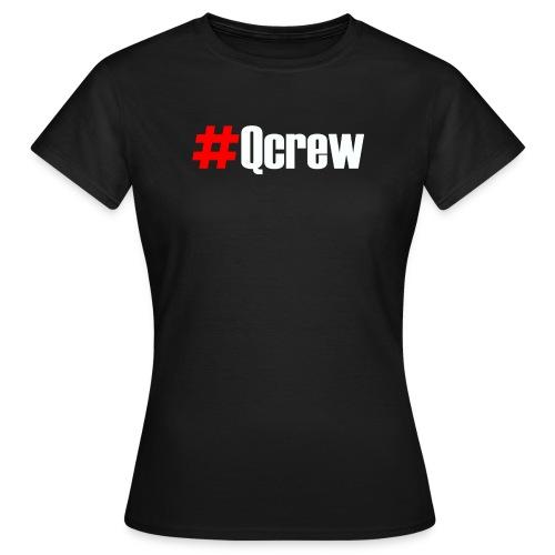 #Qcrew - Ladies (Black/Navy only) - Women's T-Shirt