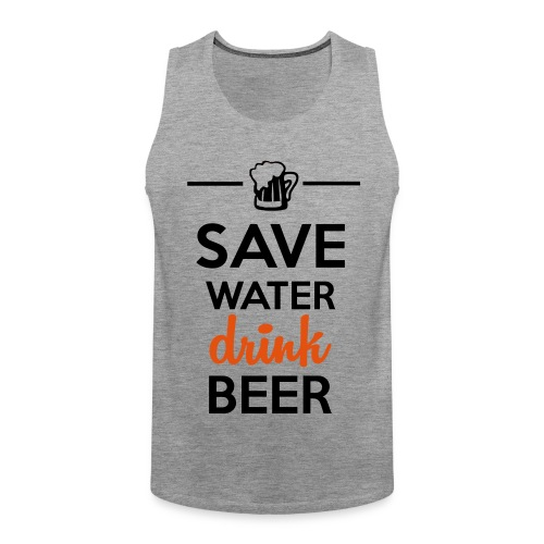 Save water drink beer - Tanktop - Mænd - Herre Premium tanktop
