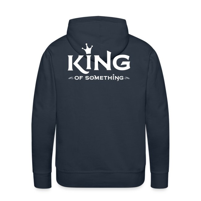 KING (of something) hoody guys