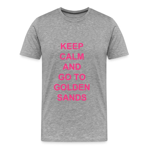 Keep Calm And Go to Golden Sands - Men's Premium T-Shirt