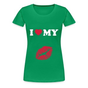 I love my (kiss) - Women's Premium T-Shirt