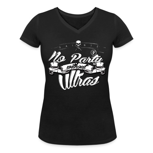 No party without Ultras - T-shirt bio col V Stanley & Stella Femme
