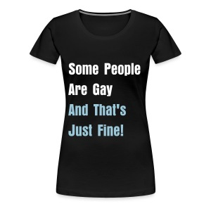 Just Fine! - Women's Premium T-Shirt