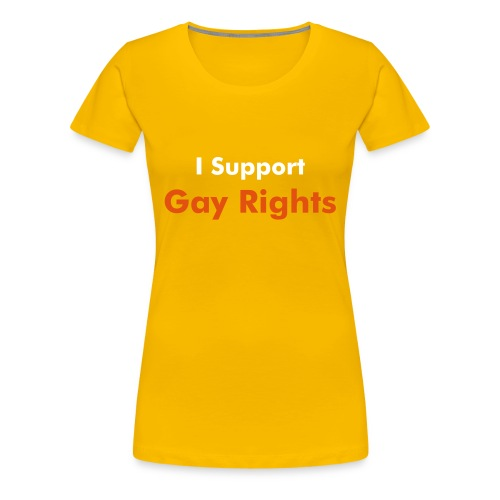 Support Gay Rights - Women's Premium T-Shirt