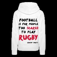 Hoodies & Sweatshirts ~ Women's Premium Hoodie ~ Scared to Play Rugby