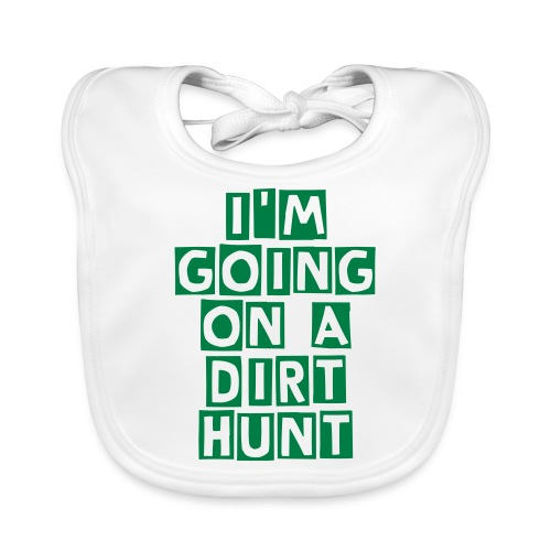 I'm going on a Dirt Hunt Organic Bib - Baby Organic Bib