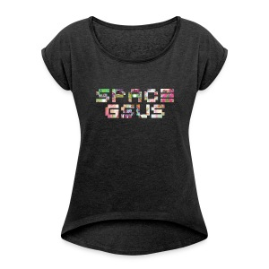 SPACE GSUS - Official Shirt ! - Women's T-shirt with rolled up sleeves