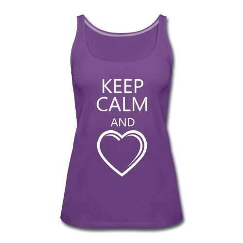 Keep Calm & Love - Frauen Premium Tank Top