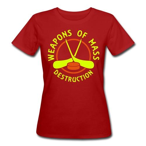 Hockey Weapons of Mass Destruction Women's Organic T-Shirt - Women's Organic T-Shirt
