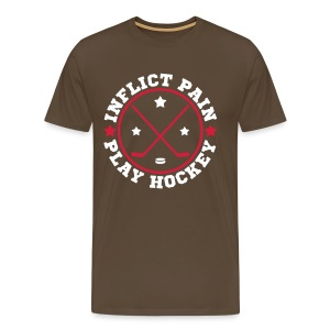 Inflict Pain Play Hockey Premium T-Shirt - Men's Premium T-Shirt