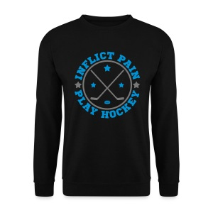 Inflict Pain Play Hockey Men's Sweatshirt - Men's Sweatshirt