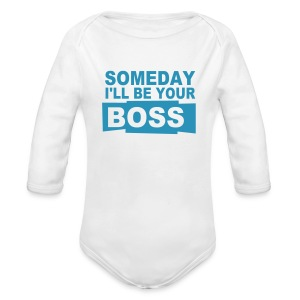 Someday I'll be your boss - Baby Bio-Langarm-Body