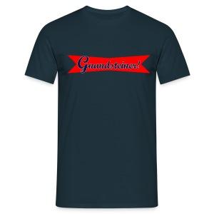Gnandsteiner! - Männer T-Shirt