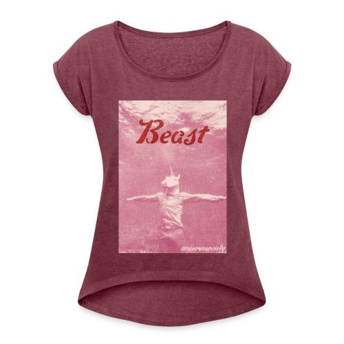 BEAST - Frauen T-Shirt mit gerollten Ärmeln