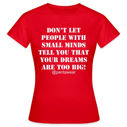 DREAMS - Women's T-Shirt